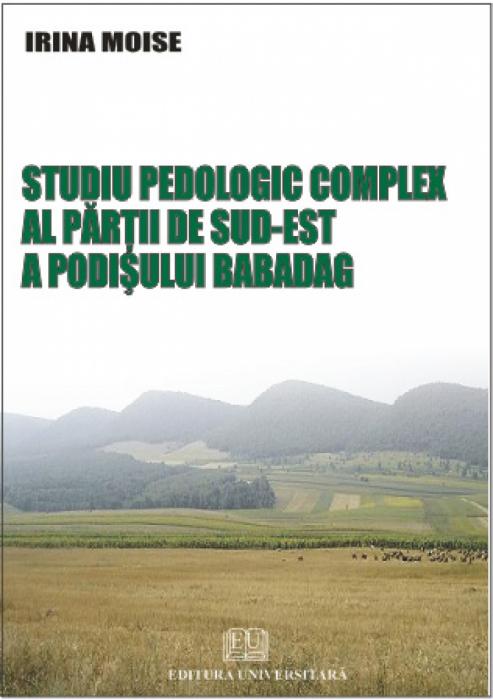 Studiu pedologic complex al părţii de sud-est a Podişului Babadag 0