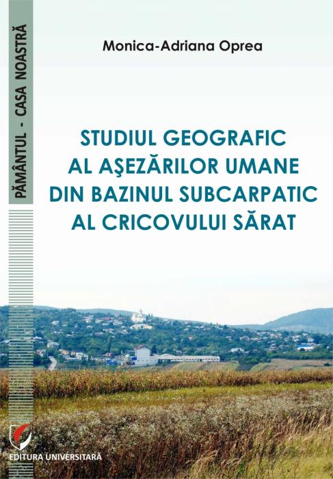 Studiul geografic al asezarilor umane din bazinul subcarpatic al Cricovului Sarat 0