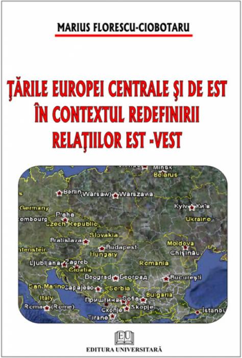 Tarile Europei Centrale si de Est in contextul redefinirii relatiilor est - vest 0