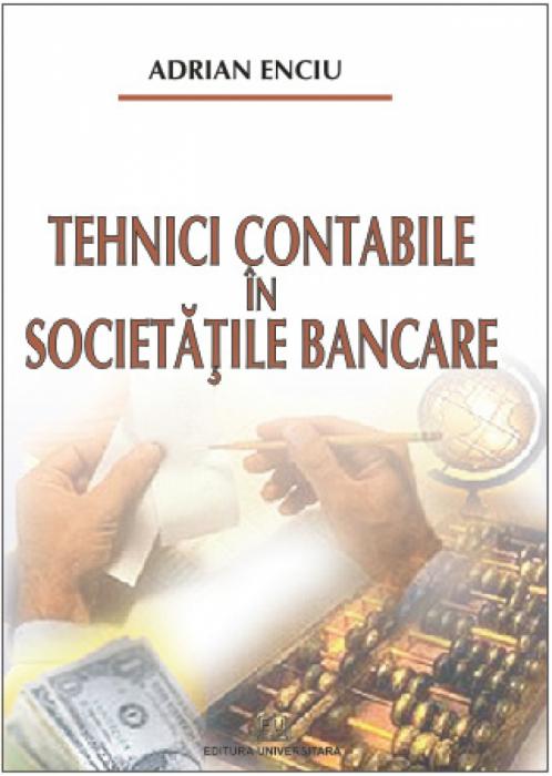 Tehnici contabile în societăţile bancare 0