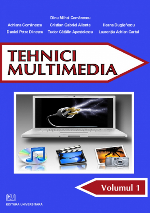 Tehnici multimedia - vol. I 0