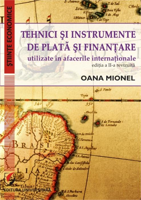 Tehnici si instrumente de plata si finantare utilizate in afacerile internationale, ed. II [0]