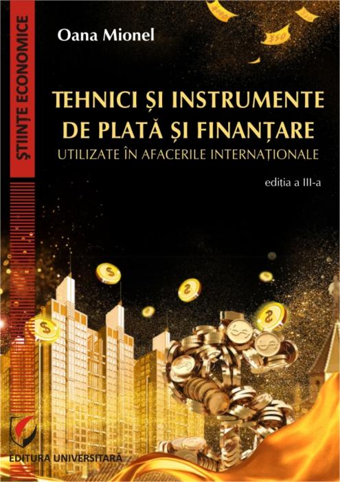 Tehnici si instrumente de plata si finantare utilizate in afacerile internationale, ed III 0