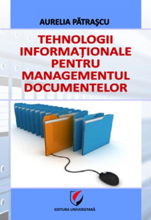 Tehnologii informationale pentru managementul documentelor 0