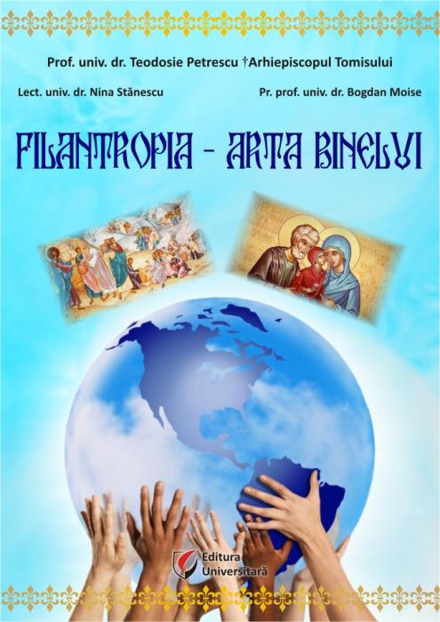 Filantropia - Arta binelui. Cadre Noologice, Grupuri Vulnerabile, Omul Limitat [0]