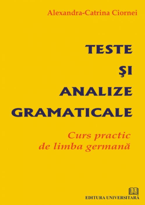 Teste si analize gramaticale - Curs practic de limba germana 0