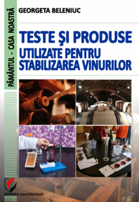 Teste si produse utilizate pentru stabilizarea vinurilor 0