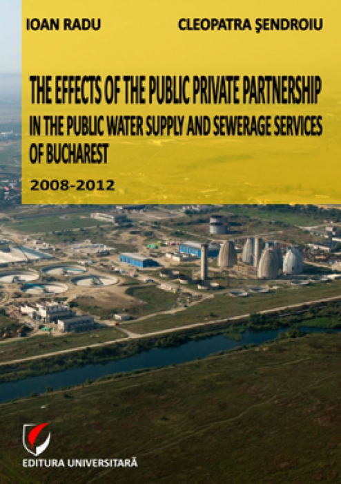 The effects of public-private partnerships in public services of water supply and sewerage in Bucharest 2008-2012 0