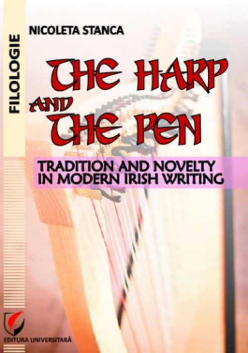 The Harp and The Pen. Tradition and Novelty in Modern Irish Writing 0