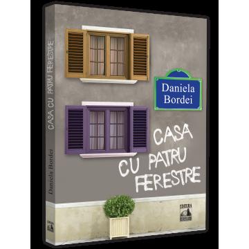 Casa cu patru ferestre - Daniela Bordei [0]