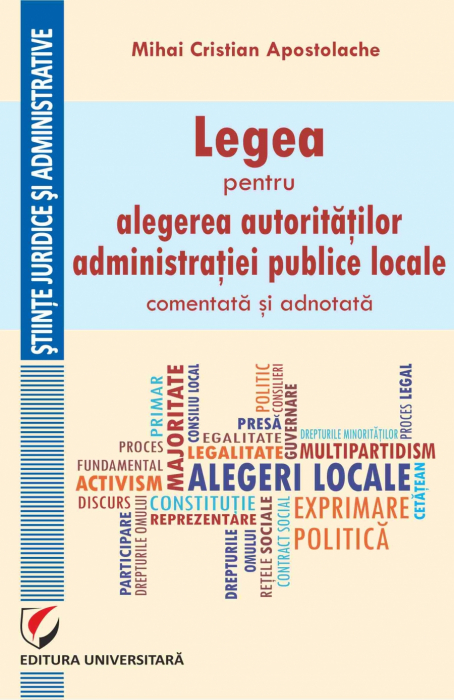 The Law for the Election of Local Public Administration Authorities, Aommented and Annotated 0