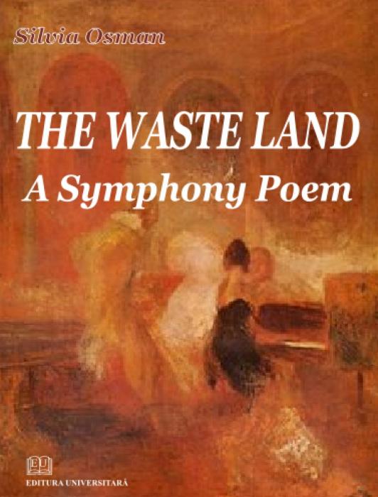 The waste land - A symphony poem 0