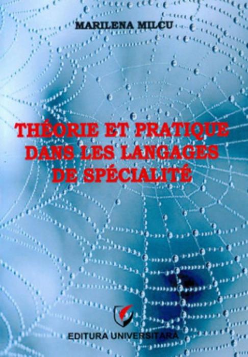 Theorie et pratique dans les langages de specialite [0]