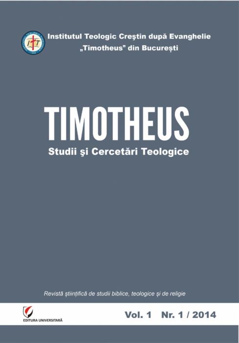 TIMOTHEUS. Studii si Cercetari Teologice. Vol.1, Nr. 1/2014 0