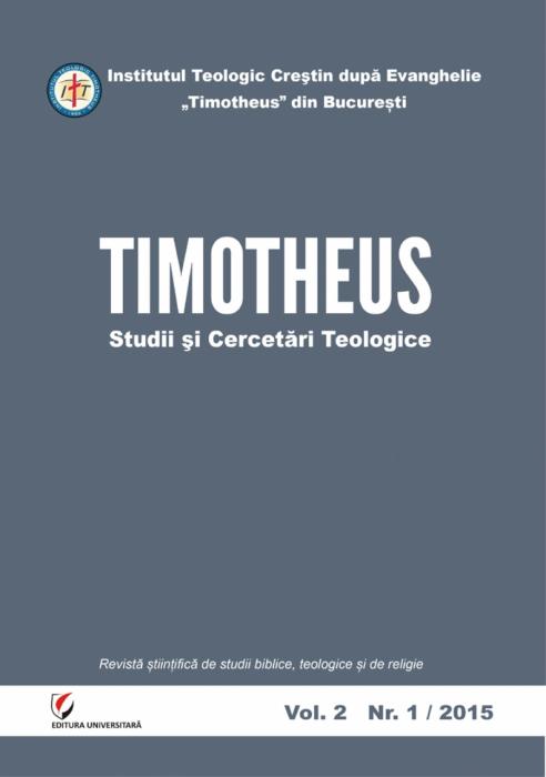 TIMOTHEUS. Studii si Cercetari Teologice. Vol.2, Nr. 1/2015 0
