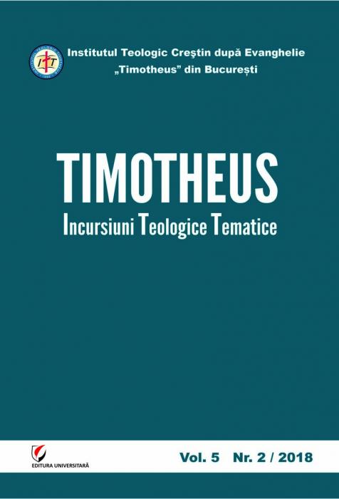 TIMOTHEUS. Incursiuni teologice tematice. Vol. 5, Nr. 2/2018 [0]