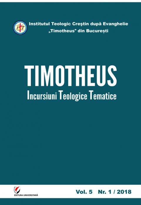 TIMOTHEUS. Incursiuni teologice tematice. Vol. 5, Nr. 1/2018 [0]