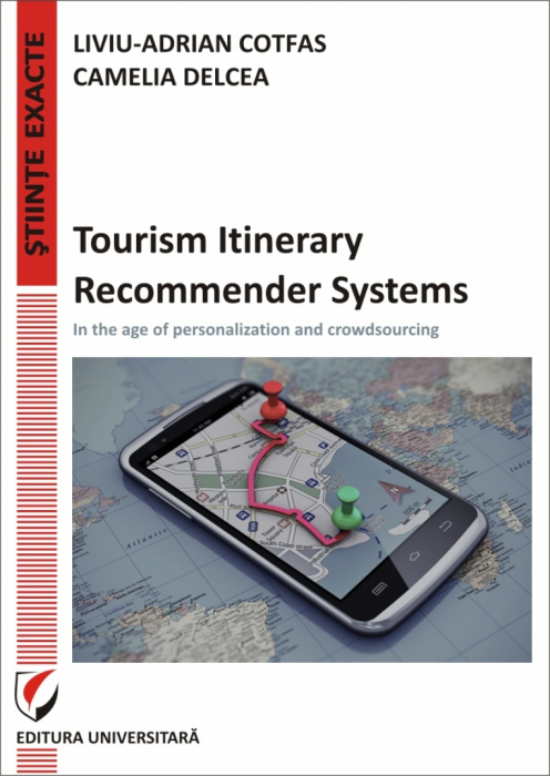 Tourism Itinerary Recommender Systems - In the age of personalization and crowdsourcing 0