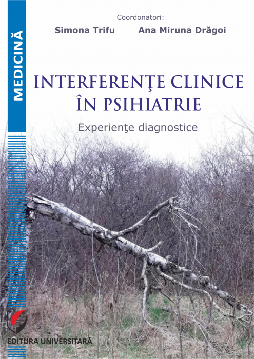 Interferente clinice in psihiatrie. Experiente diagnostice [0]