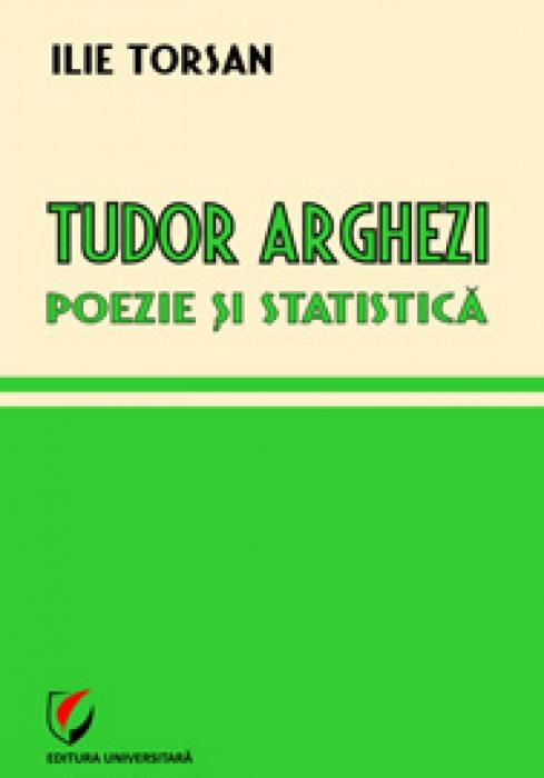 Tudor Arghezi. Poezie si statistica [0]
