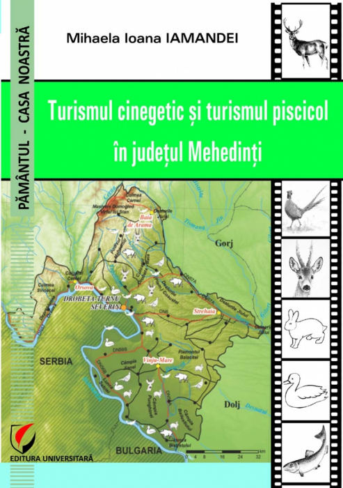 Hunting and fishing tourism in Mehedinti county tourism 0