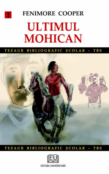 Ultimul mohican (vol. 1) [0]