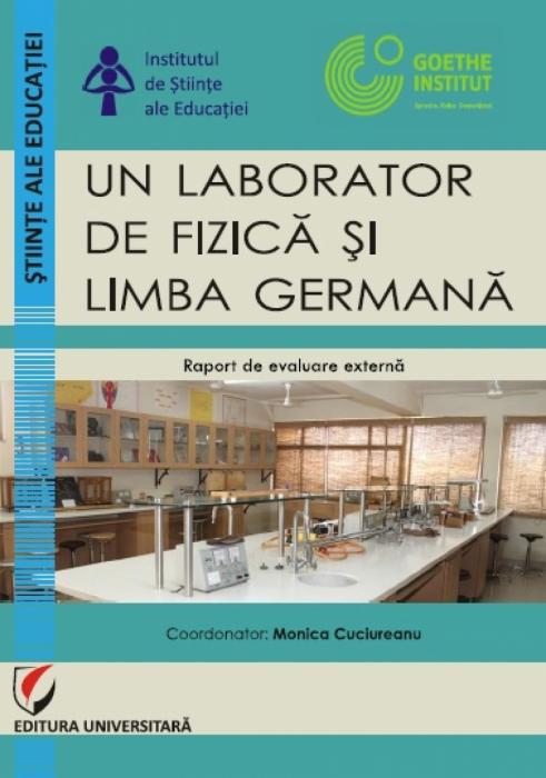 Un laborator de fizica si limba germana. Raport de evaluare externa [0]