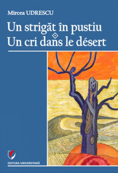 Un strigat in pustiu - Un cri dans le desert 0
