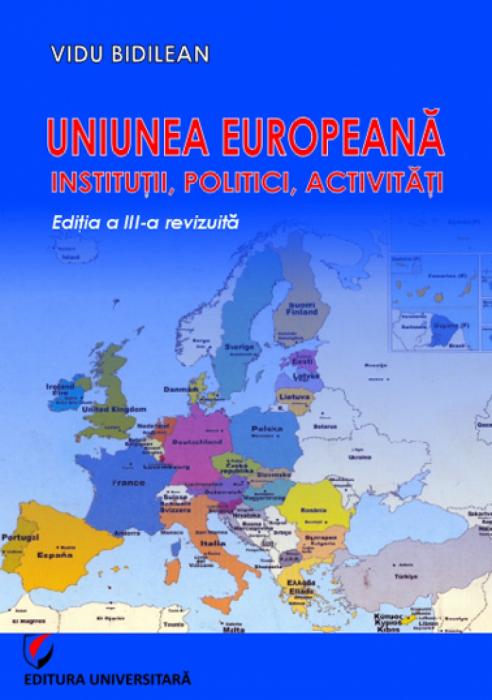 Uniunea Europeană. Instituţii, Politici, Activităţi 0