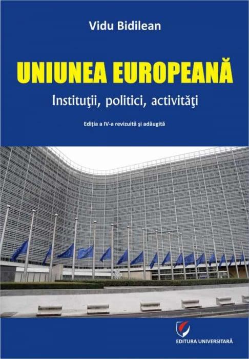 Uniunea Europeana. Institutii, politici, activitati 0