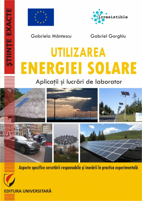 Utilizarea energiei solare. Aplicatii si lucrari de laborator 0