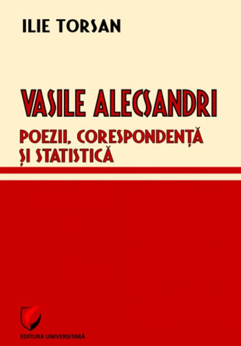 Vasile Alecsandri. Poezii, corespondenta si statistica 0