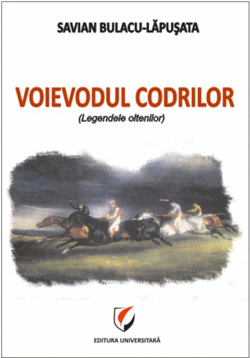 Voievodul Codrilor (legendele oltenilor) [0]