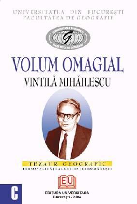 Volum omagial - Vintilă Mihăilescu 0