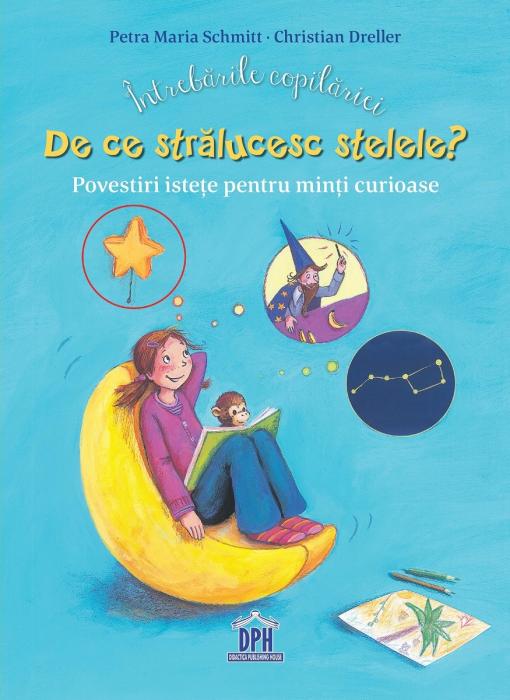 Intrebarile copilariei: De ce stralucesc stelele? [0]