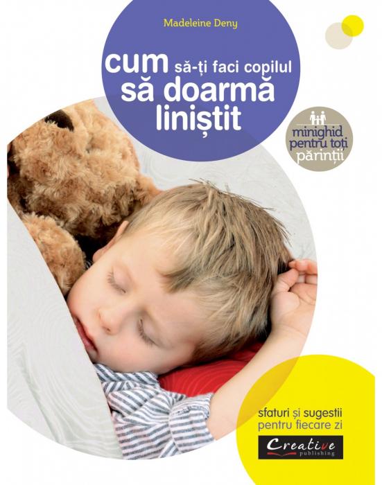 Cum sa-ti faci copilul sa doarma linistit 0