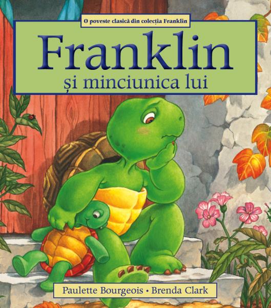 """""""Franklin și minciunica lui"""""""