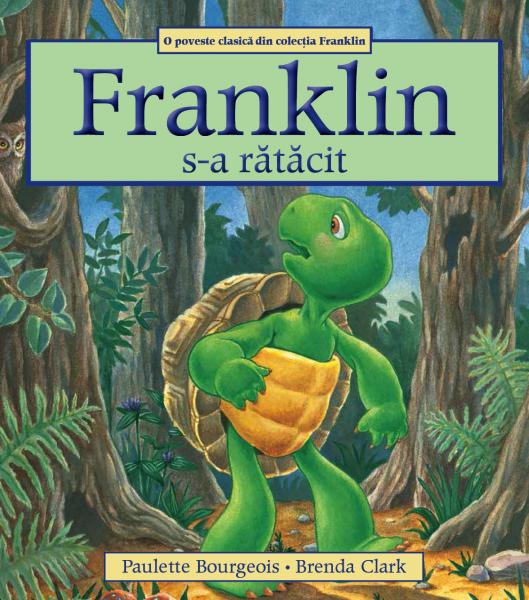 """""""Franklin s-a rătăcit"""""""