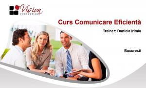 Curs comunicare Eficienta - 1 octombrie - Bucuresti