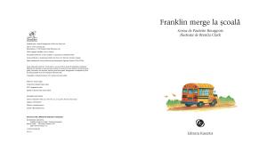"""Franklin merge la școală"""