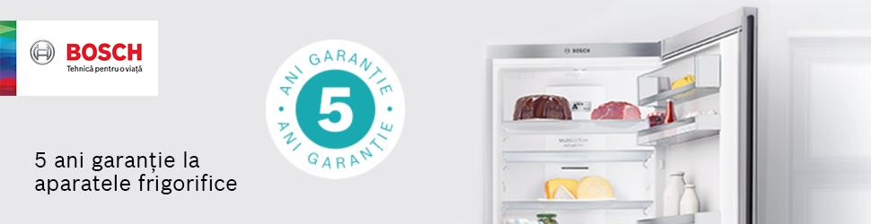 5 ani garantie aparate frigorifice BOSCH