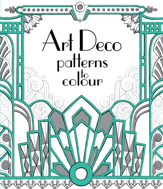 Art Deco Patterns to Colour [0]