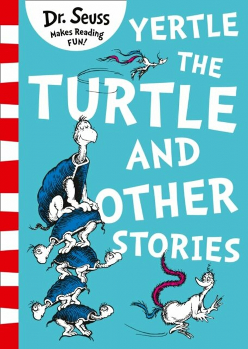 Dr Seuss - Yertle the Turtle and Other Stories [0]