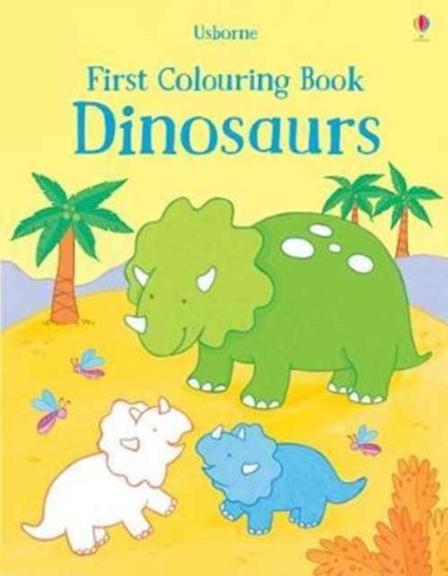 First Colouring Book Dinosaurs [0]