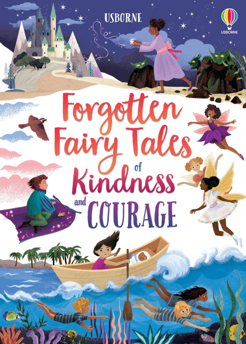 Forgotten Fairy Tales of Kindness and Courage [0]