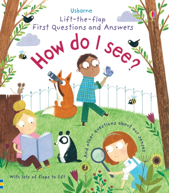 Lift-the-Flap First Questions and Answers How do I see? [0]