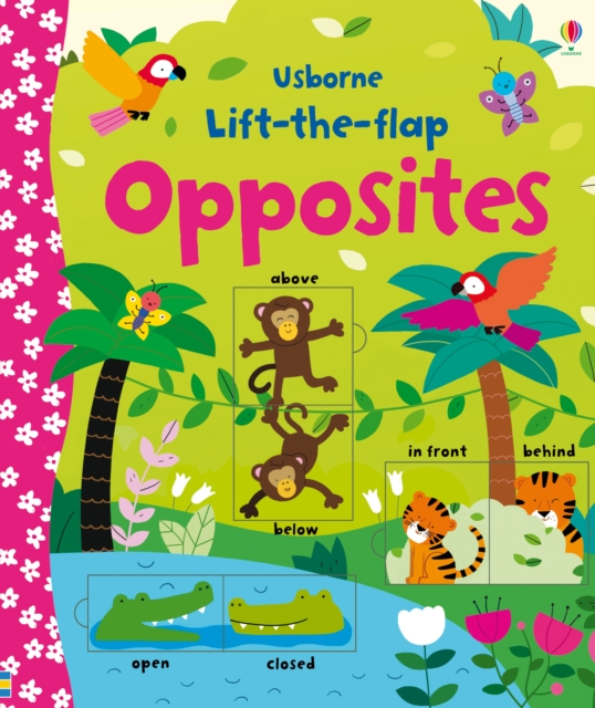 Lift-the-flap Opposites [0]