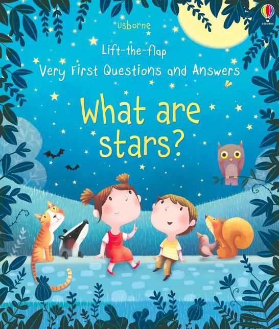 Lift-the-flap Very First Questions and Answers What are stars? [0]