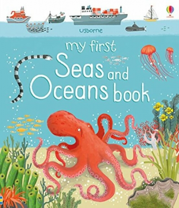 My First Seas and Oceans Book [0]