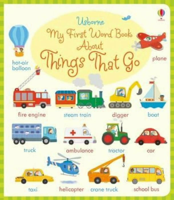 My First Word Book About Things that go [0]
